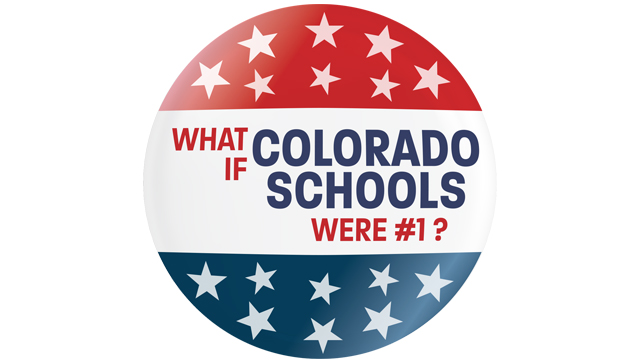 What if Colorado schools were #1?