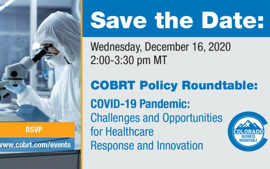 COBRT Roundtable: COVID-19 Pandemic – Challenges and Opportunities for Healthcare Response and Innovation