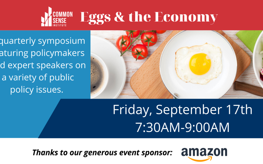 Eggs & the Economy – Homelessness & Upcoming Ballot Measures